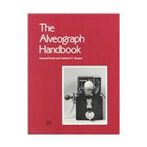 9780913250525: The Alveograph Handbook