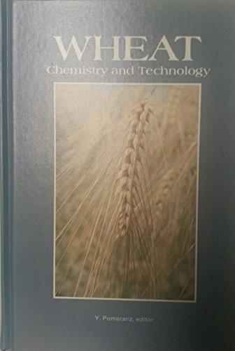 Wheat: Chemistry and Technology, Vol. 1: Y. Pomeranz