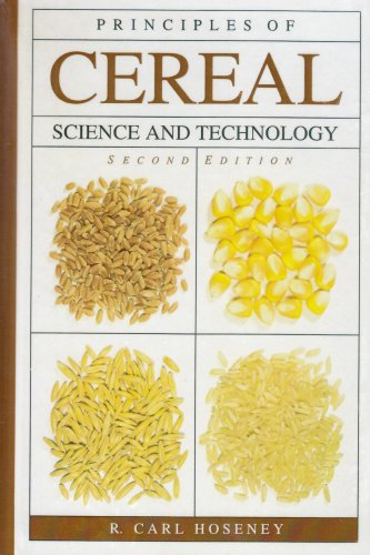 9780913250792: Principles of Cereal Science and Technology