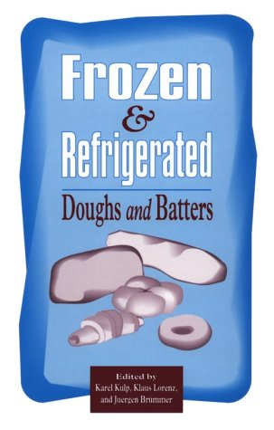 9780913250884: Frozen and Refrigerated Doughs and Batters