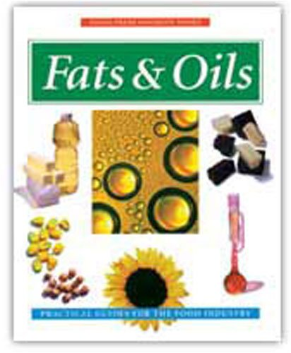 Fats and Oils (Eagan Press Handbook Series): Clyde E. Stauffer
