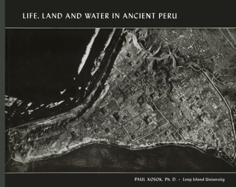 9780913252000: Life, Land and Water in Ancient Peru