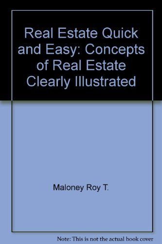 9780913257005: Real estate quick & easy: Concepts of real estate clearly illustrated