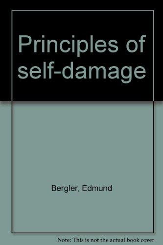 Principles of self-damage: Bergler, Edmund