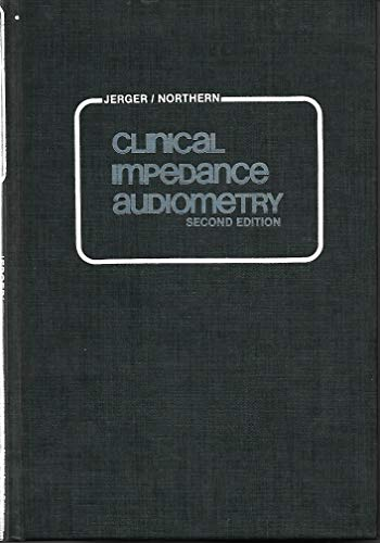9780913258668: Clinical Impedance Audiometry