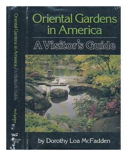 Oriental Gardens in America. A Visitors Guide.