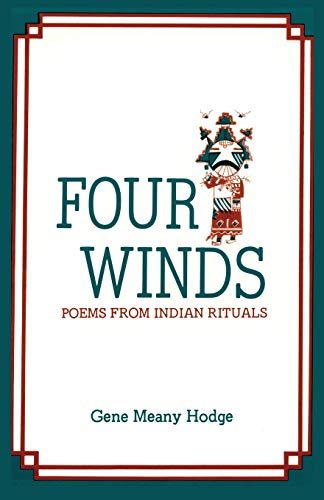 9780913270073: Four Winds: Poems from Indian Rituals