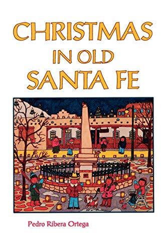 9780913270257: Christmas in Old Santa Fe