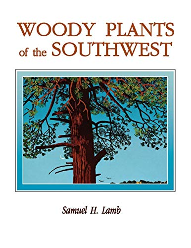 9780913270509: Woody Plants of the Southwest: A Field Guide With Descriptive Text, Drawings, Range Maps, and Photographs