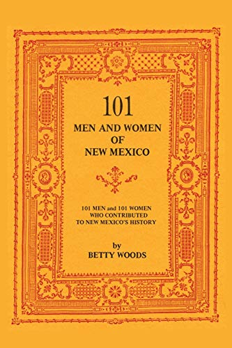 9780913270585: 101 Men and Women of New Mexico: 101 Men and 101 Women Who Contributed to New Mexico's History