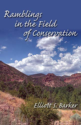 9780913270691: Ramblings in the Field of Conservation