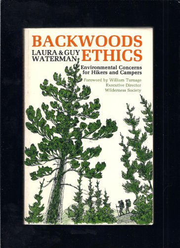 9780913276280: Backwoods ethics: Environmental concerns for hikers and campers