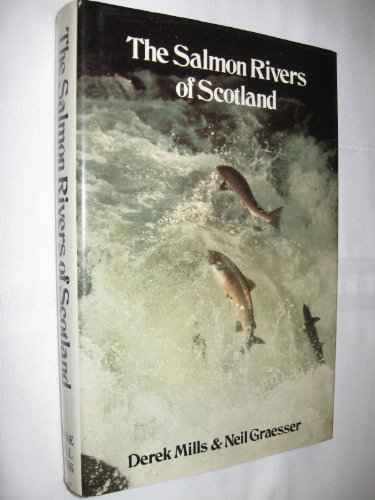 9780913276495: The Salmon Rivers of Scotland