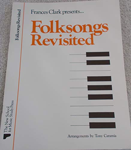 9780913277034: Folksongs Revisited: Solos & Duets (Frances Clark Library Supplement)