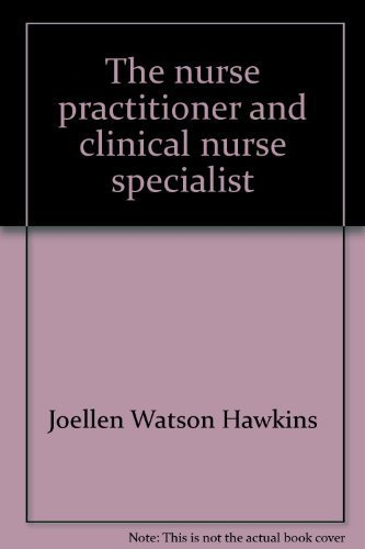 9780913292327: The nurse practitioner and clinical nurse specialist: Current practice issues