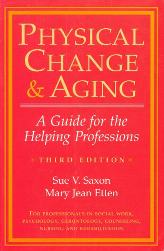 9780913292471: Physical Change & Aging: A Guide for the Helping Professions