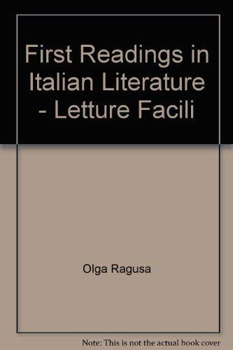 9780913298060: First Readings in Italian Literature - Letture Facili