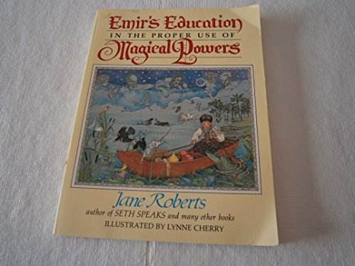 Emir's Education in the Proper Use of: Jane Roberts