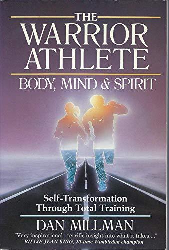 9780913299227: The Warrior Athlete: Body, Mind & Spirit