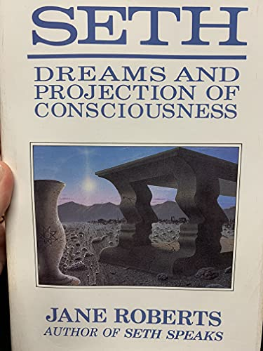 9780913299258: Seth, Dreams and Projections of Consciousness