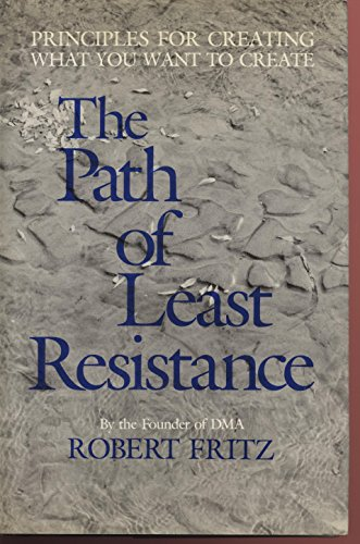 9780913299340: The Path of Least Resistance