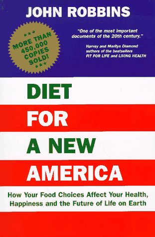 9780913299548: Diet for a New America
