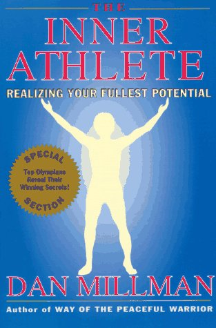 9780913299975: The Inner Athlete: Realizing Your Fullest Potential