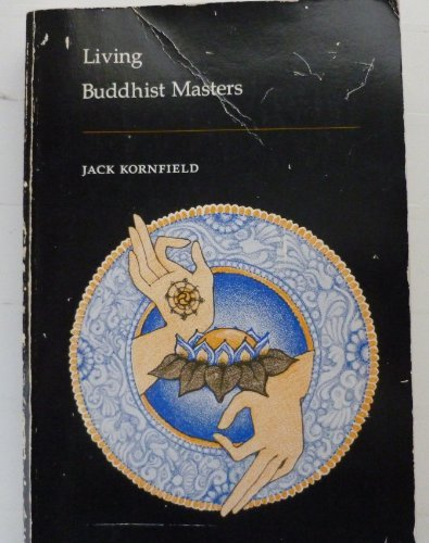 Living Buddhist Masters (0913300047) by Jack Kornfield