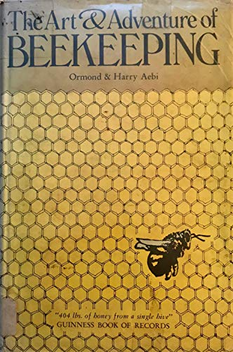 9780913300398: The art & adventure of beekeeping