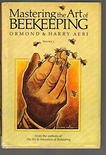 9780913300428: Mastering the Art of Beekeeping: Volume 2