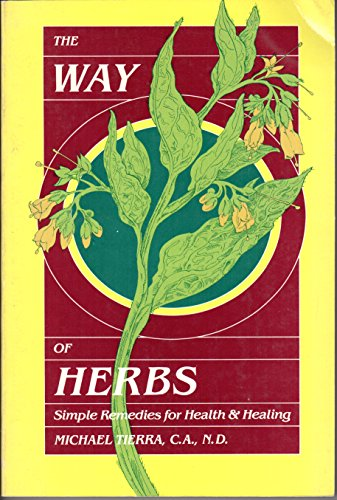 9780913300435: The way of herbs