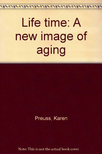 Life Time : A New Image of: Karen Preuss