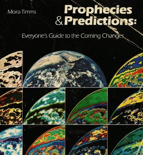 9780913300558: Prophecies & predictions: Everyone's guide to the coming changes
