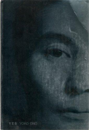 Yes Yoko Ono: Alexandra Munroe