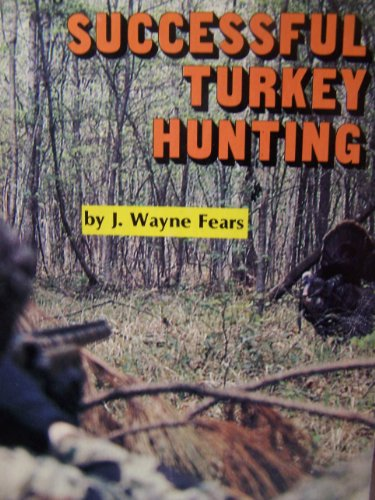 On Target for Successful Turkey Hunting (On Target Series) (0913305014) by J. Wayne Fears; Glenn Helgeland