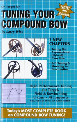 9780913305195: On Target for Tuning Your Compound Bow
