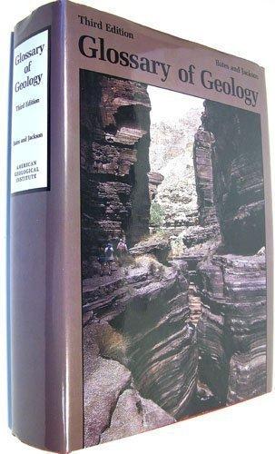 Glossary of Geology, Third Edition: Bates, R.L.; Jackson,