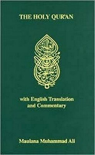 The Holy Qur'an with English Translation and: Ali, Maulana Muhammad