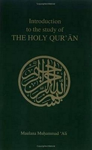 Introduction to the Study of the Holy: Ali, Maulana M.;