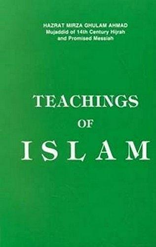 Teachings of Islam: Hazrat Mirza Ghulam
