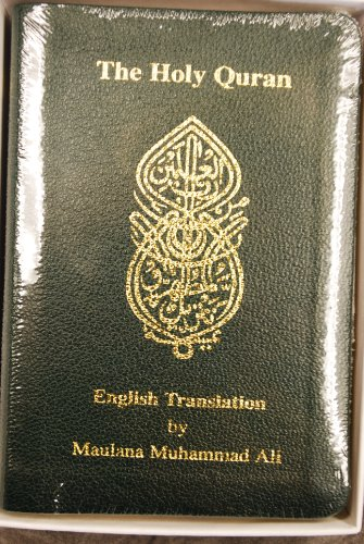 The Holy Quran: English Translation: Ali, Maulana Muhammad