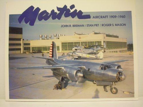 Martin Aircraft, 1909-1960: Breihan, John R