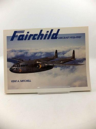 9780913322048: Fairchild Aircraft 1926-1987