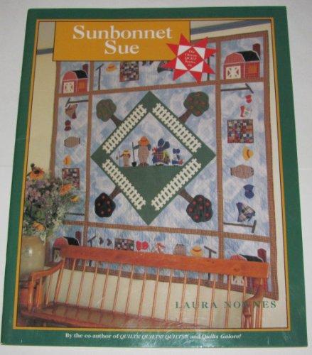 9780913327296: Sunbonnet Sue (Classic Quilt Series)
