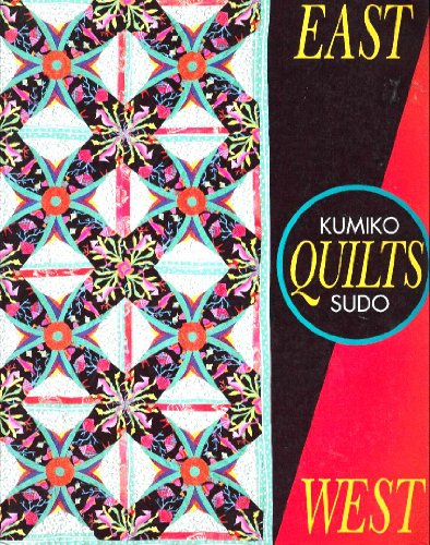East quilts West (9780913327371) by Kumiko Sudo