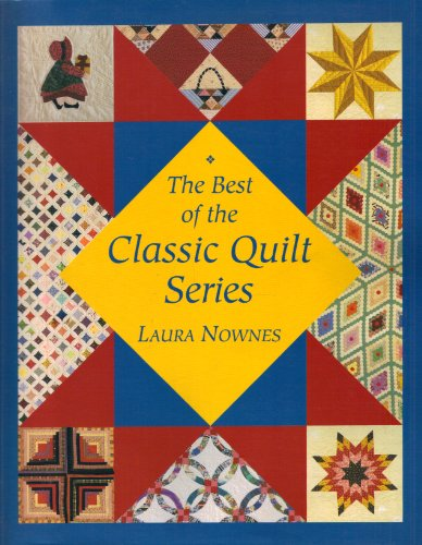 9780913327425: The Best of the Classic Quilt Series