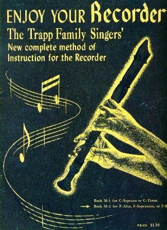 Enjoy Your Recorder: Trapp Family Singers