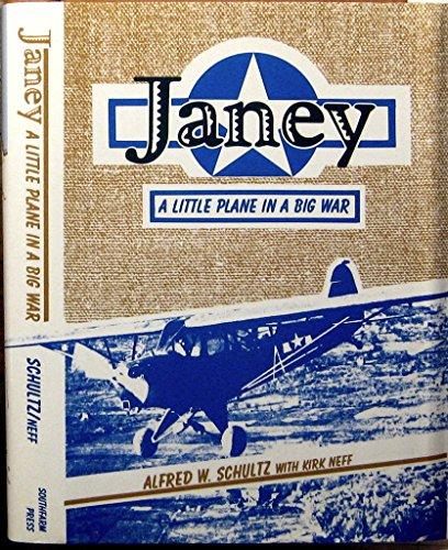 9780913337318: Janey: A Little Plane in a Big War