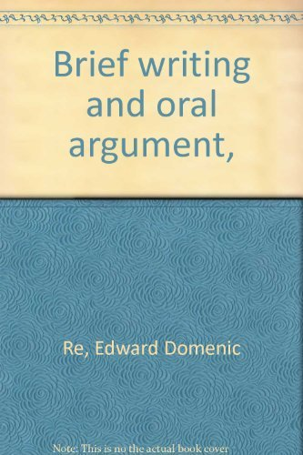 9780913338223: Brief Writing and Oral Argument