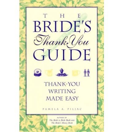 9780913339060: Bride's thank you guide: Thank you writing made easy